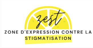 ZEST - Zone d'Expression contre la Stigmatisation