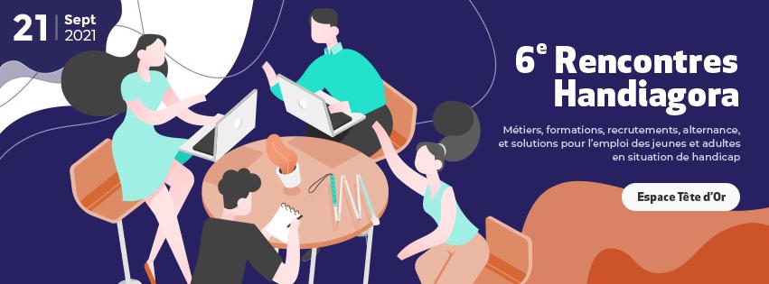 Les Rencontres Handiagora auront lieu le 21 septembre en présentiel à Lyon!